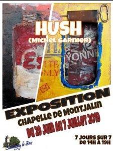 HUSH ( Michel Garnier ) LE RETOUR