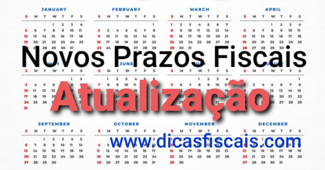 Novos Prazos Fiscais (Atualização)