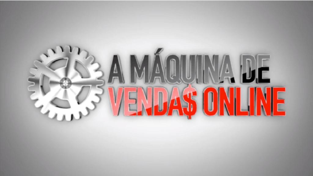 A Máquina de Vendas Online