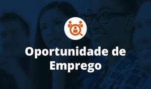 Oportunidades de trabalho abertas – Envie currículo