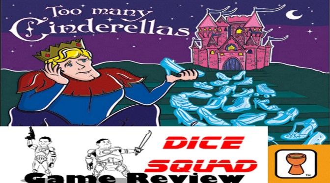 Dice Squad Episode 54 Too Many Cinderellas