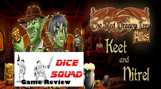 Dice Squad Episode 55 Part 2 Red Dragon Inn Updated