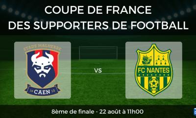Coupe de France des supporters de football – 8ème de finale SM Caen vs FC Nantes