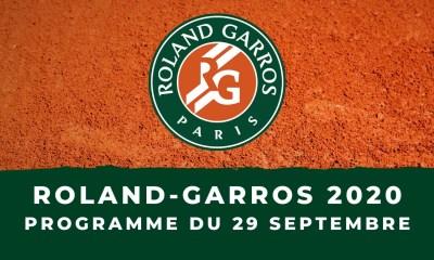 Roland-Garros 2020 : le programme du mardi 29 septembre