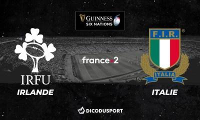 6 Nations 2020 - Notre pronostic pour Irlande - Italie