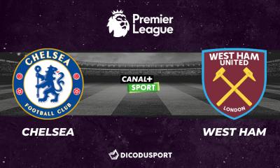 Football - Premier League notre pronostic pour Chelsea - West Ham