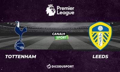 Football - Premier League notre pronostic pour Tottenham - Leeds