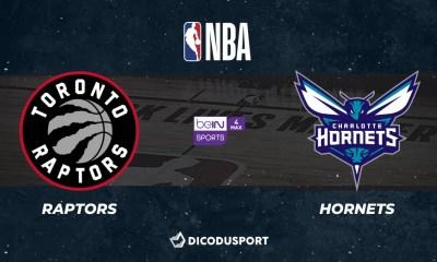 NBA notre pronostic pour Toronto Raptors - Charlotte Hornets