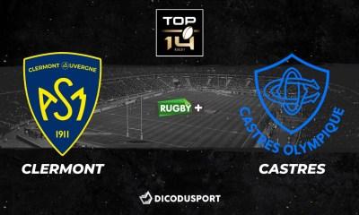 Top 14 - Notre pronostic pour Clermont - Castres