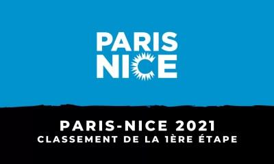 Paris-Nice 2021 - Le classement de la 1ère étape