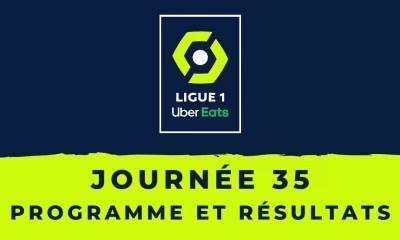 Calendrier Ligue 1 2020-2021 - 35ème journée Programme et résultats