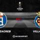 Football – Ligue Europa notre pronostic pour Dinamo Zagreb – Villarreal