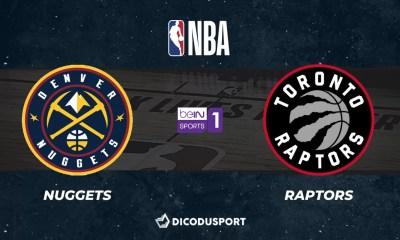 NBA notre pronostic pour Denver Nuggets - Toronto Raptors