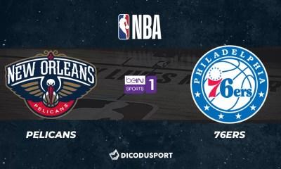 NBA notre pronostic pour New Orleans Pelicans - Philadelphia 76ers