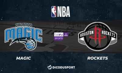 NBA notre pronostic pour Orlando Magic - Houston Rockets