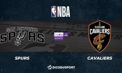 NBA notre pronostic pour San Antonio Spurs - Cleveland Cavaliers