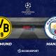Pronostic Borussia Dortmund - Manchester City, quart de finale retour de la Ligue des Champions