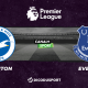 Pronostic Brighton - Everton, 31ème journée de Premier League