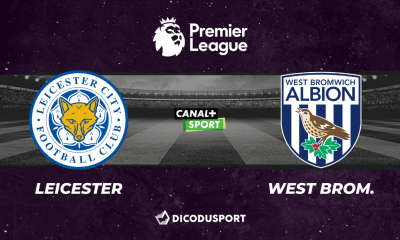 Pronostic Leicester - West Bromwich, 32ème journée de Premier League