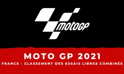 MotoGP – Grand Prix de France 2021 - Le classement des essais libres combinés