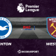 Pronostic Brighton - West Ham, 36ème journée de Premier League