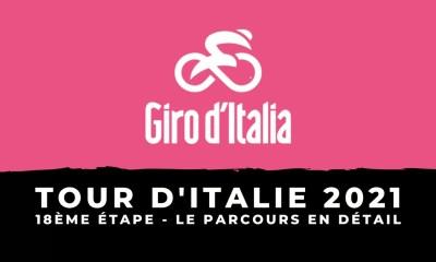 Tour d'Italie 2021 - 18ème étape : le parcours en détail
