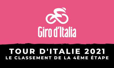 Tour d'Italie 2021 - Le classement de la 4ème étape