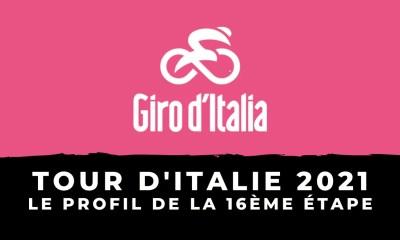 Tour d'Italie 2021 : le profil de la 16ème étape