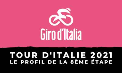 Tour d'Italie 2021 : le profil de la 8ème étape