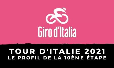 Tour d'Italie 2021 le profil de la 10ème étape