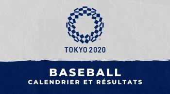 Baseball – Jeux Olympiques de Tokyo calendrier et résultats