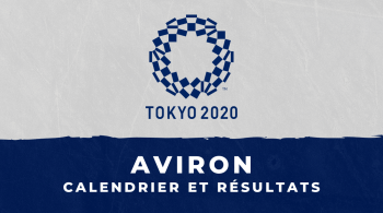 Aviron – Jeux Olympiques de Tokyo calendrier et résultats