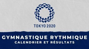 Gymnastique rythmique – Jeux Olympiques de Tokyo calendrier et résultats