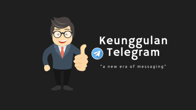 Keunggulan Telegram