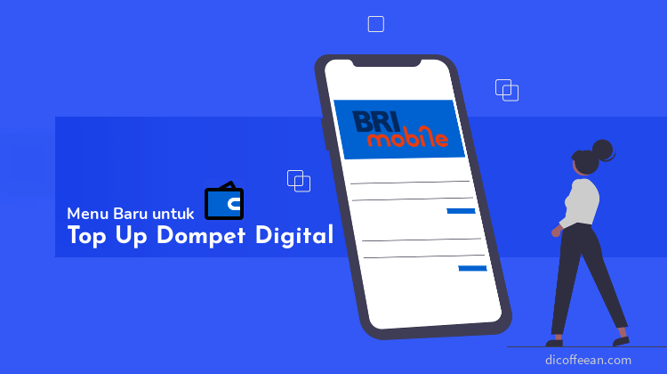 Cara Top Up Dompet Digital BRImo