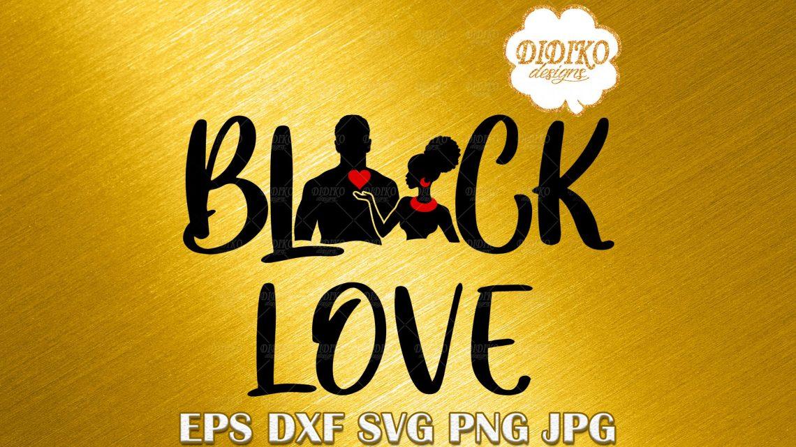 Download Black Love SVG, Black Couple SVG, Black History Month SVG ...