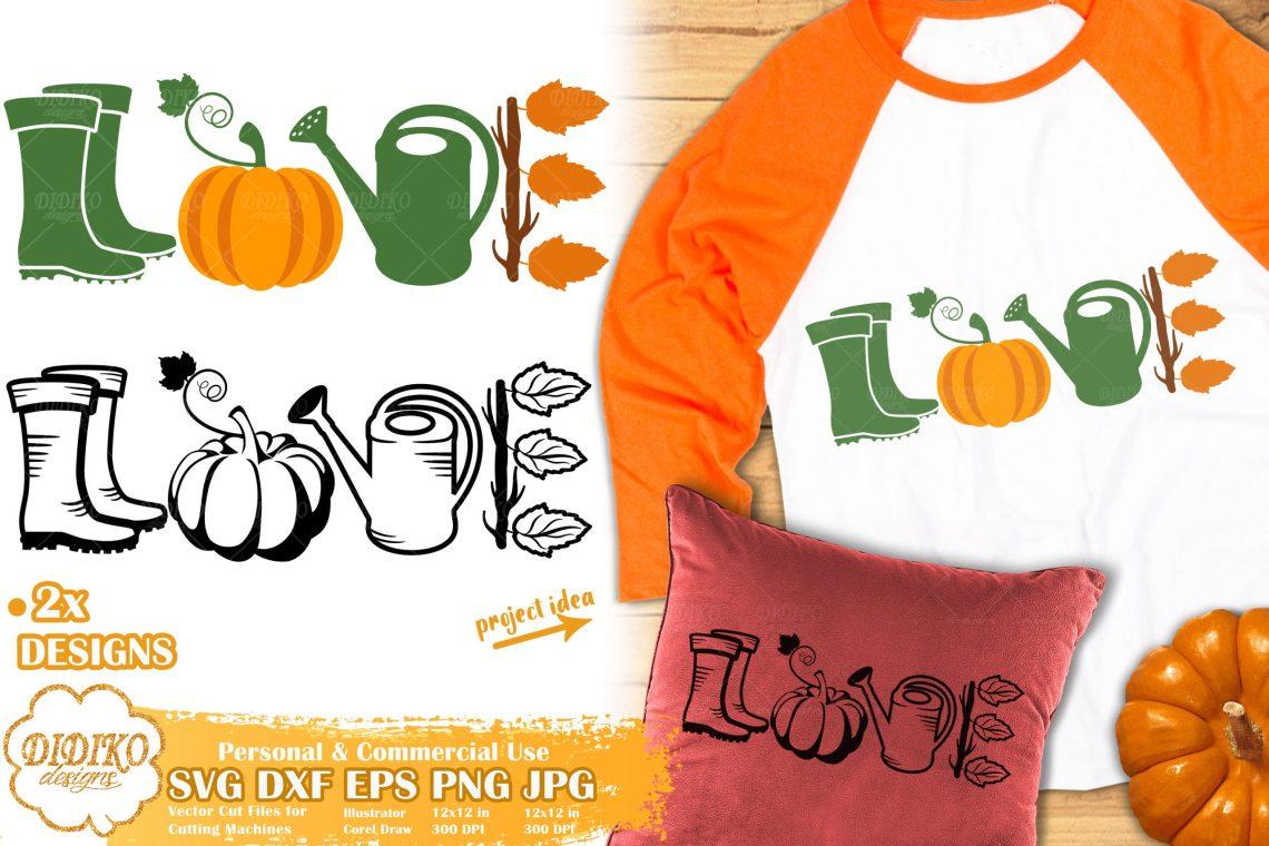 Download Love Fall SVG | Pumpkin Svg | Autumn Quote svg cut file ...