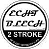 ECHTBLECH ®