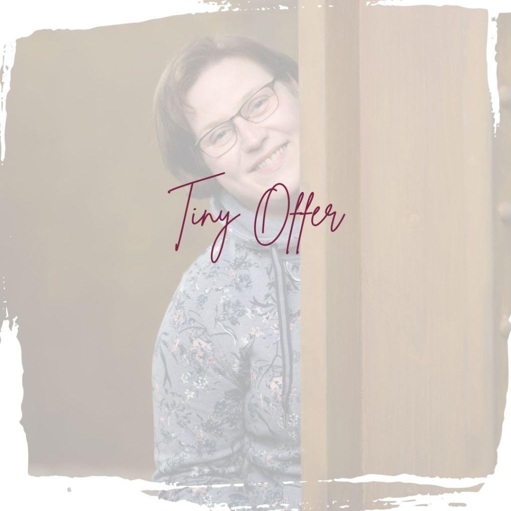 Folge 11 Tiny Offer