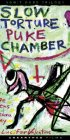 Slow Torture Puke Chamber - Poster