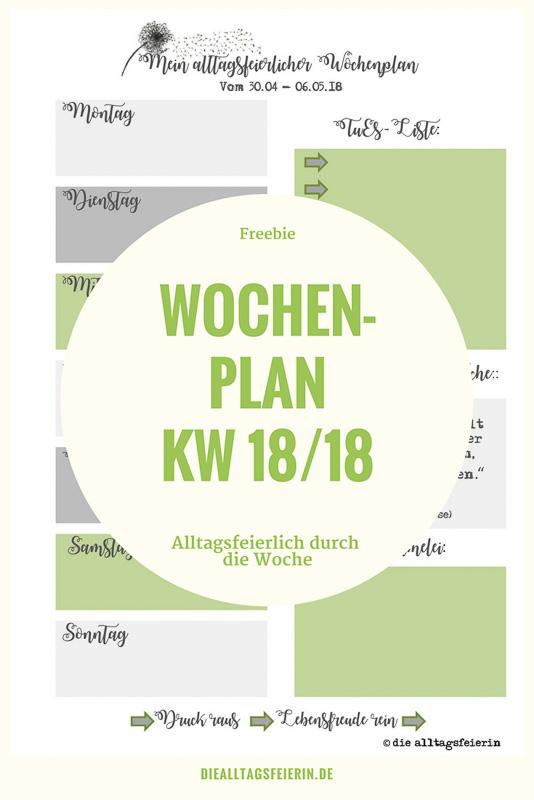 Speiseplan KW18/18 *Der alltagsfeierliche Wochenplan*