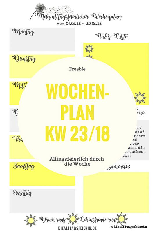 SPEISEPLAN KW23-18 *Das Lotterleben ist vorbei*