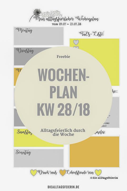 Speiseplan KW 28-18 * sommerliche Alltagsfeiereiküche *