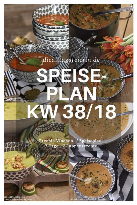 Speiseplan KW38/18 * 7 Tage – 7 Suppen *