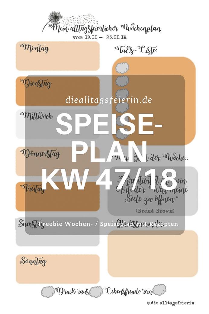 Speisplan KW 47-18 * alltagsfeierliche Familienkocherei *