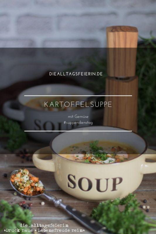 Kartoffelsuppe, Gemüse-Kartoffel-Suppe, suppendienstag, welche Kartoffeln für Kartoffelsuppe, Rezept Kartoffelsuppe, Rezept Kartoffelsuppe mit Würstchen, Kartoffeln, diealltagsfeierin.de, ue40-Blogger