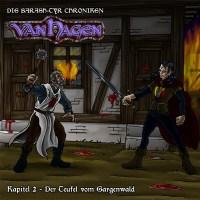 Barash-Tyr Chroniken 2: Van Hagen - eine würdige Fortsetzung