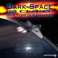 Dark Space 2046 1 - Space Opera mit Heimatgefühlen