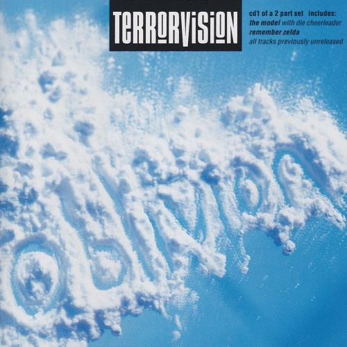 Terrorvision - Oblivion CD1