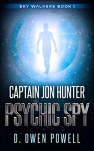Captain Jon Hunter Psychic Spy - book cover.